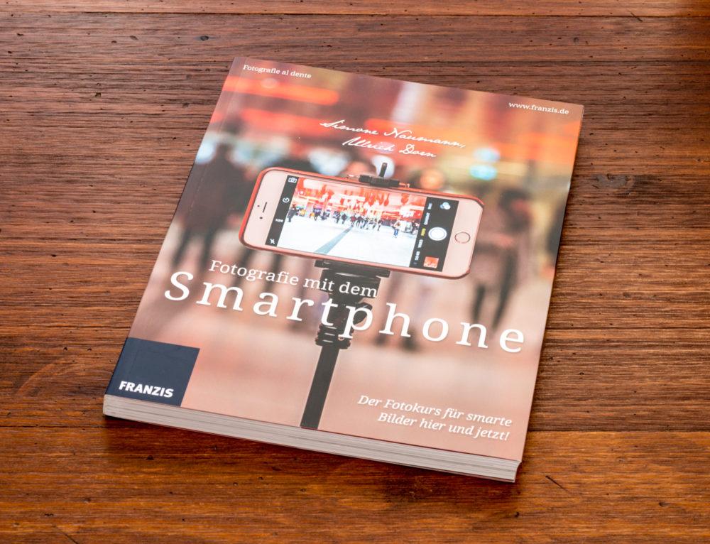 Simone Naumann, Ulrich Dorn: Fotografie mit dem Smartphone